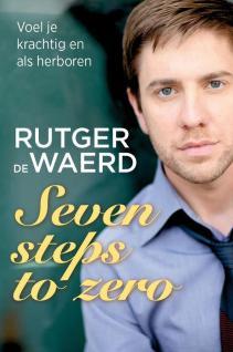 Zeven steps to Zero. https://celinetalens.com/2013/02/26/ontmoet-rutger-de-waerd/